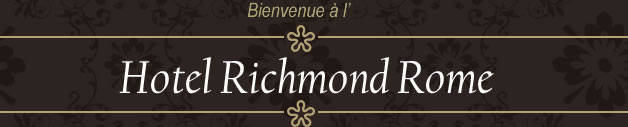 Welcome to Hotel Richmond Rome